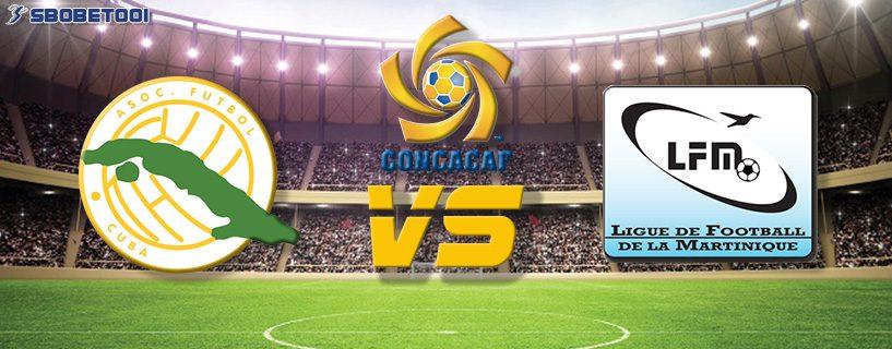 ทีเด็ดVIP คอนคาเคฟ โกลด์ คัพ 2019 : คิวบา VS มาร์ตีนิก