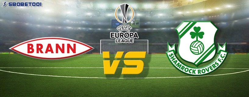ทีเด็ดVIP ยูโรป้า ลีก : บรานน์ VS แชมร็อค โรเวอร์ส