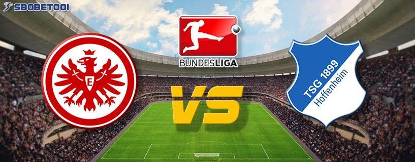 ทีเด็ดVIP บุนเดส ลีกา เยอรมัน : แฟร้งค์เฟิร์ต VS ฮอฟเฟ่นไฮม์