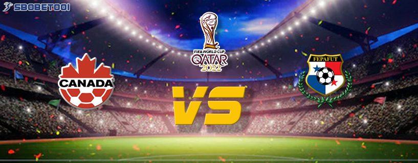 ทีเด็ดVIP คัดบอลโลก 2022 : แคนาดา VS ปานามา