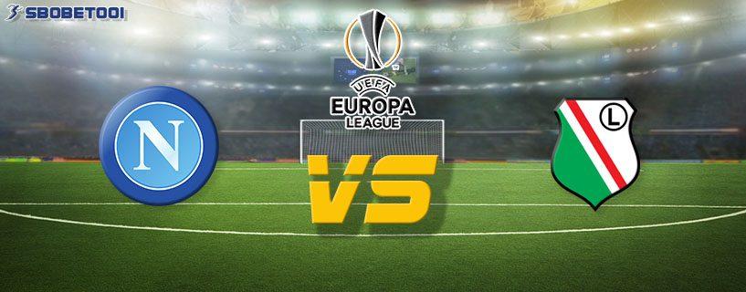 ทีเด็ดVIP ยูโรป้า ลีก : นาโปลี VS ลีเกีย วอร์ซอว์